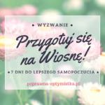 przygotuj się na wiosnę